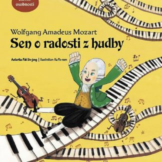 Sen o radosti z hudby - Wolfgang Amadeus Mozart