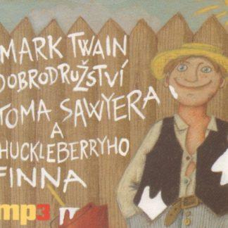 Dobrodružství Toma Sawyera a Huckleberryho Finna - audiokniha na CD