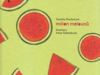 Milion melounů + CD Dušičky